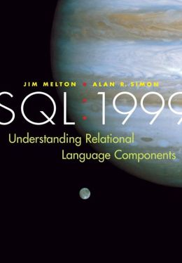 SQL: 1999 - Understanding Relational Language Components