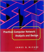 Practical Network Analysis and Design