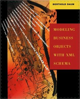 Modeling Business Objects With Xml Schema