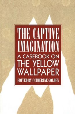 The Captive Imagination: A Casebook on
