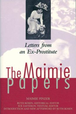 The Maimie Papers: Letters from an Ex-Prostitute