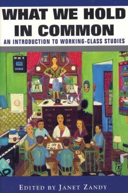 What We Hold In Common: Exploring Women's Lives & Working Class Studies