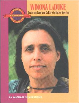 Winona LaDuke: Restoring Land and Culture in Native America