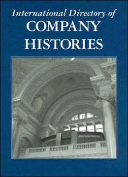International Directory of Company Histories, Volume 78