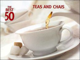Best 50 Teas and Chais
