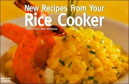 New Recipes From Your Rice Cooker, Revised