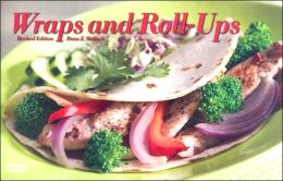 Wraps And Roll Ups, Revised Edition