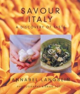 Savour Italy: A Discovery of Taste