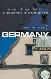 Germany: A Quick Guide to Customs and Etiquette (Culture Smart Series)
