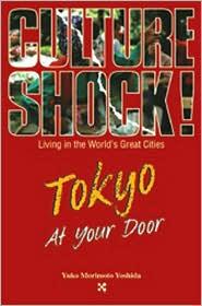 Culture Shock! Tokyo At Your Door