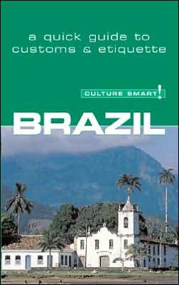 Culture Smart! Brazil