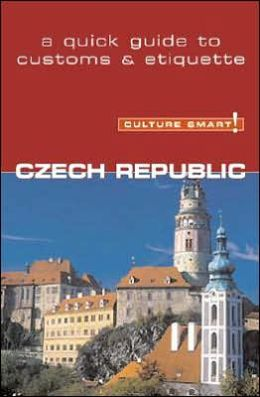 Culture Smart! Czech Republic