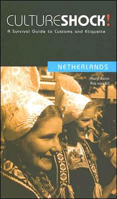 Culture Shock! Netherlands: A Survival Guide to Customs and Etiquette