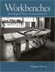 Book Cover Image. Title: Workbenches:  From Design And Theory To Construction And Use, Author: Christopher Schwarz