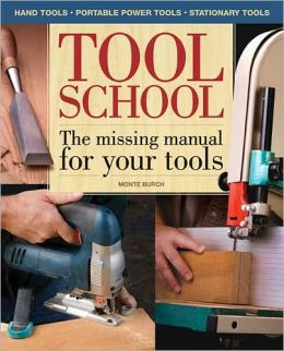 Tool School: The Missing Manual For Your Tools!