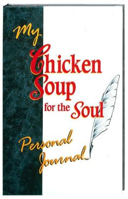 My Chicken Soup for the Soul Personal Journal