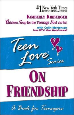 Teen Love: On Friendship