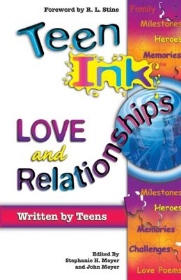 Teen Ink: Love and Relationships