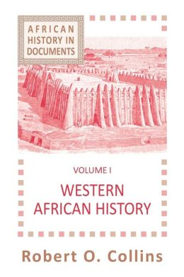 African History in Documents : Western African History