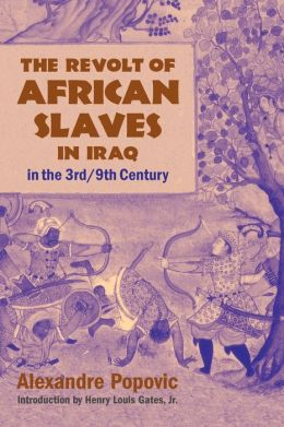 Revolt of African Slaves in Iraq in the 3rd - 9th Century
