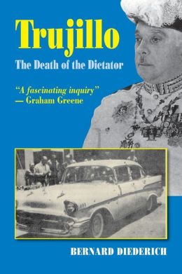 Trujillo : The Death of the Dictator