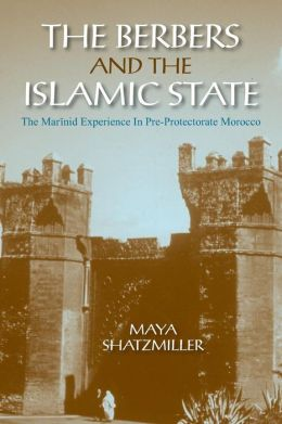 The Berbers and the Islamic State: The Marinid Experience