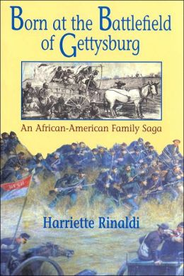 Born at the Battlefield of Gettysburg: An Afro-American Family Saga