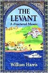 The Levant: A Fractured Mosaic Updated 2008 Edition