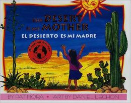 Desierto es mi madre/ The Desert Is My Mother