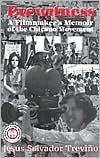 Eyewitness: A Filmmaker's Memoir of the Chicano Movement