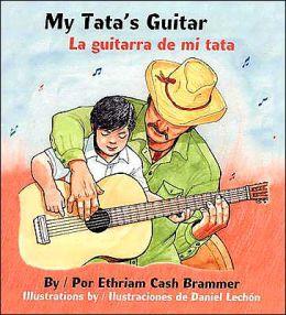My Tata's Guitar: La Guitarra de mi Tata