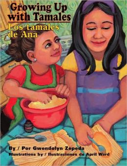 Growing up with Tamales: Los Tamales de Ana
