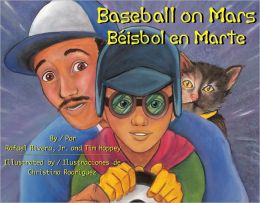 Baseball on Mars/ Beisbol en Marte