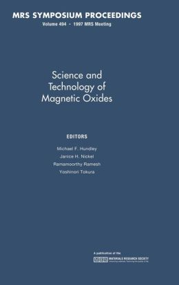 Science and Technology of Magnetic Oxides, Volume 494