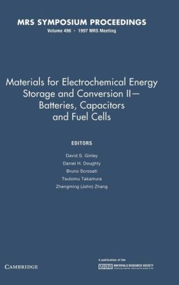 Materials for Electrochemical Energy Storage and Conversion II: Volume 496