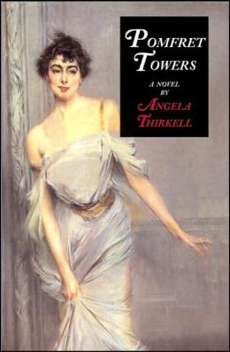 Pomfret Towers: a novel