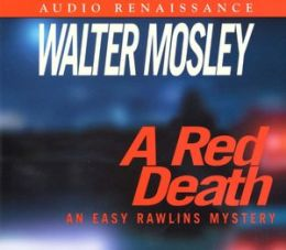A Red Death (Easy Rawlins Series #2)