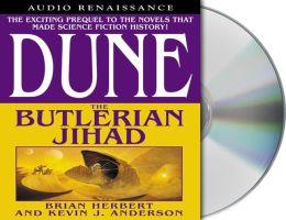 Dune: The Butlerian Jihad (Legends of Dune Series #1)