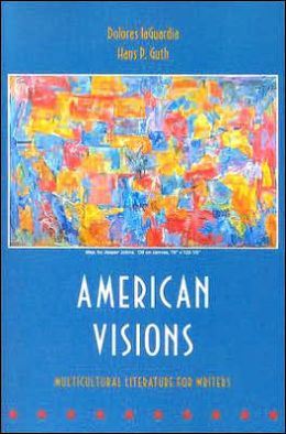American Visions: Multicultural Literature for Writers