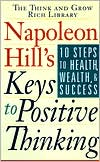 Napoleon Hill's Keys to Positive Thinking (2 Cassettes)