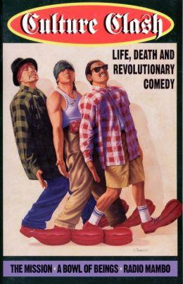Culture Clash: Life, Death and Revolutionary Comedy