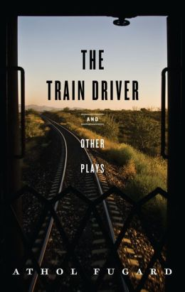 The Train Driver and Other Plays