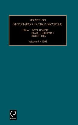 Research on Negotiation in Organizations: Vol 4 (Research on Negotiation in Organizations)
