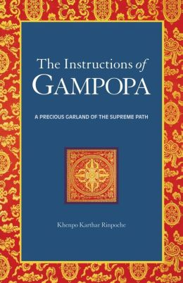 Instructions of Gampopa: A Precious Garland of the Supreme Path