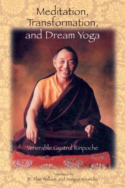 Meditation, Transformation, and Dream Yoga