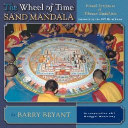 Wheel of Time Sand Mandala: Visual Scripture of Tibetan Buddhism