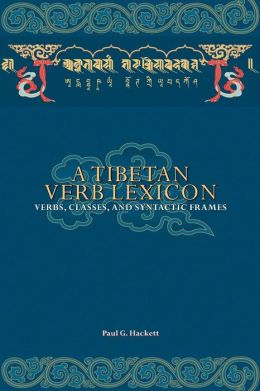 A Tibetan Verb Lexicon: Verbs, Classes, And Syntactic Frames