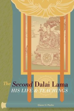 Second Dalai Lama: His Life and Teachings