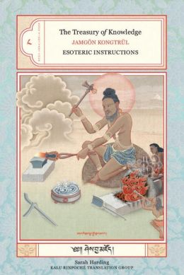 Treasury of Knowledge: Book 8, Part 4: Esoteric Instructions