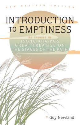 Introduction to Emptiness: As Taught in Tsong-ka-pa's Great Treatise on the Stages of the Path